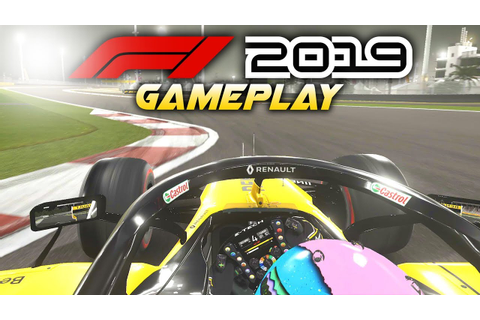 F1 2019 Gameplay Raw: THE BEST LOOKING F1 GAME EVER ...