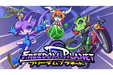 Freedom Planet - Switch Review | Chalgyr's Game Room