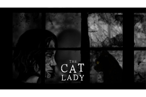 The Cat Lady - A Beautiful Storytelling Experience