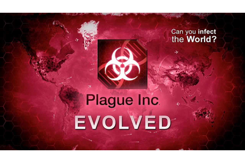 Plague Inc: Evolved Official Launch Trailer - YouTube