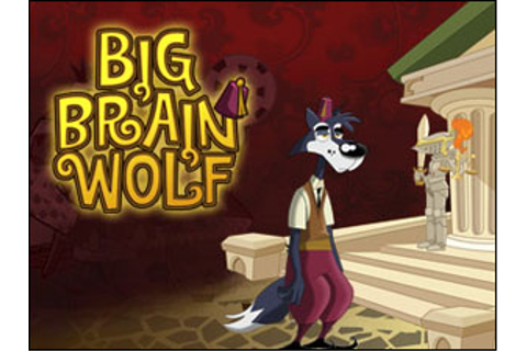 Big Brain Wolf - Walkthrough, comments and more Free Web ...