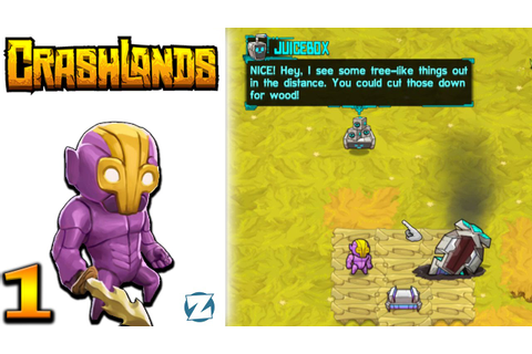 Crashlands Gameplay - Ep 1 - Gameplay Introduction (Let's ...