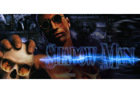 Shadow Man on Steam