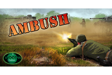 Ambush - Play on Armor Games