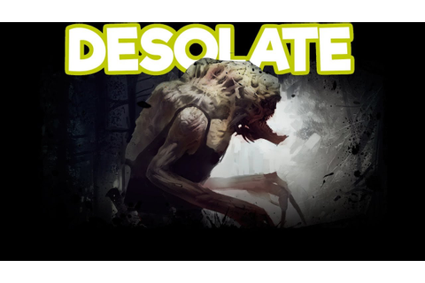 DESOLATE Gameplay Impressions #5 - ULTIMATE PILLOW FORTS ...