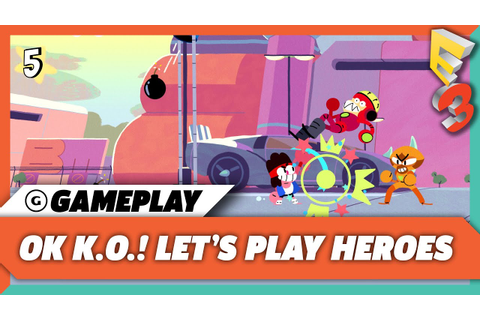 OK KO! Let's Play Heroes Full Quest Gameplay | E3 2017 ...