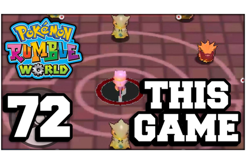 Pokemon Rumble World - Part 72 - THIS GAME (Nintendo 3DS ...