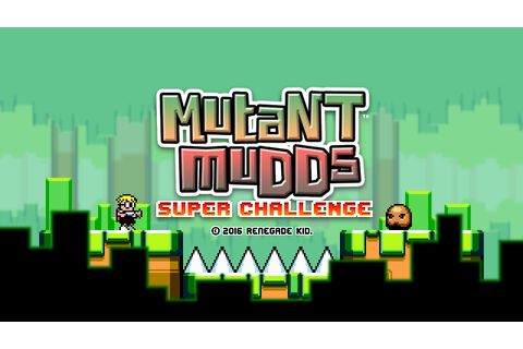 Mutant Mudds Super Challenge (Video Game Review ...