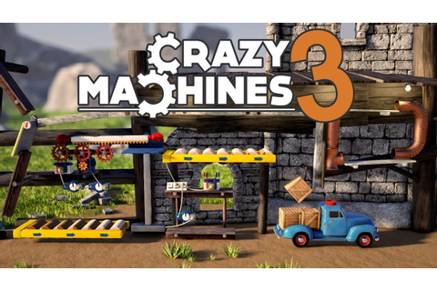 Crazy Machines 3 - Crazy Physics Based Puzzle Game! - Let ...
