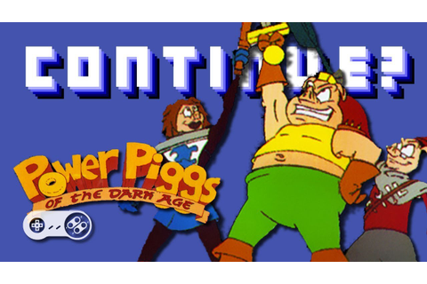 Power Piggs of the Dark Age (SNES) - Continue? - YouTube