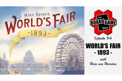 World's Fair 1893 | That Board Game Show, Episode 34 - YouTube