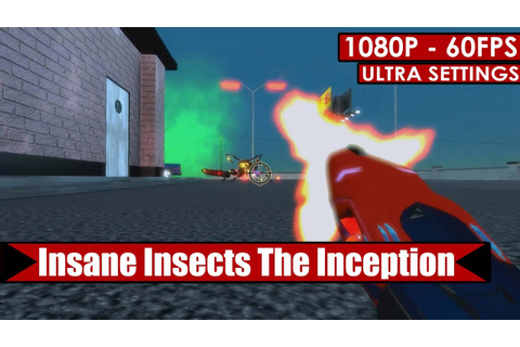 Insane Insects The Inception gameplay PC HD [1080p/60fps ...
