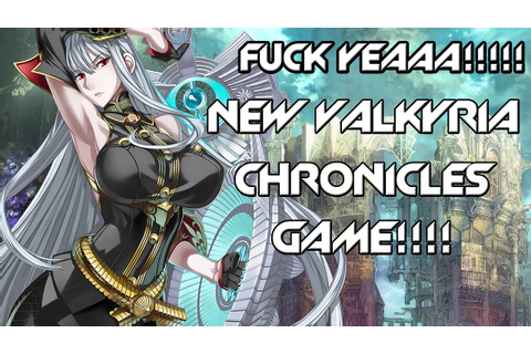 NEW Valkyria Chronicles game! Valkyria Azure Revolution ...