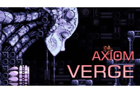 Axiom Verge - Download