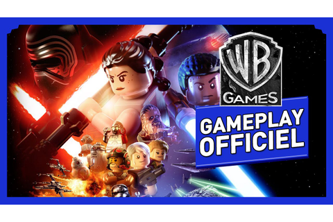 LEGO Star Wars : Le Réveil de la Force - Gameplay Officiel ...