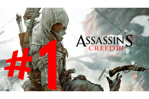 Assassin's Creed 3 - Parte 1: Jornada para o Novo Mundo ...