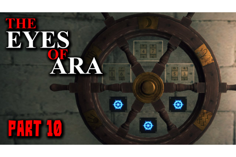 The Eyes of Ara Gameplay - Part 10 - Walkthrough - YouTube