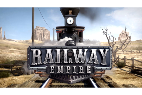 Railway Empire - Teaser Trailer ⋆ Game Site Reviews