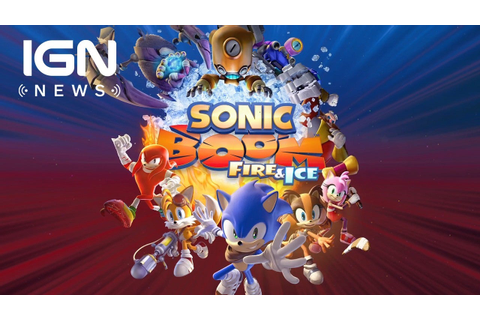 Sonic Boom: Fire & Ice Videos, Movies & Trailers - Nintendo 3DS - IGN