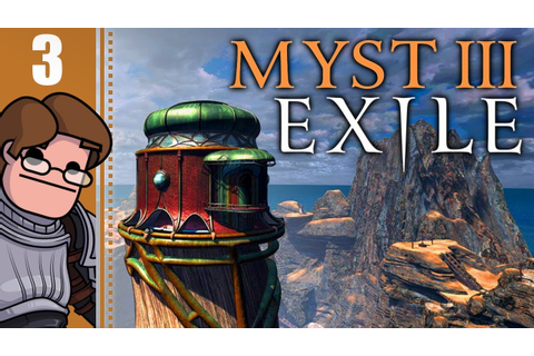 Let's Play Myst III: Exile Part 3 (Patreon Chosen Game ...