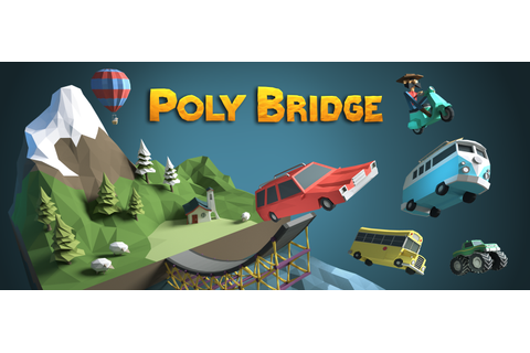 The Art of Poly Bridge - BlenderNation