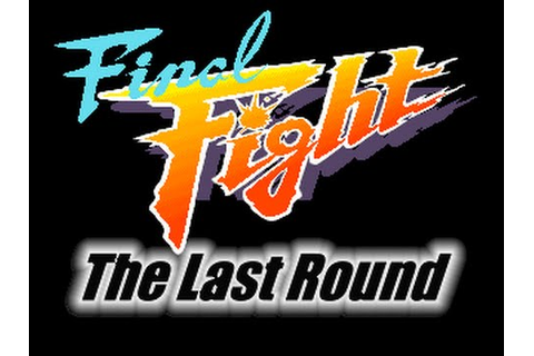 Final Fight - Last Round OPENBOR 720P HD Playthrough ...