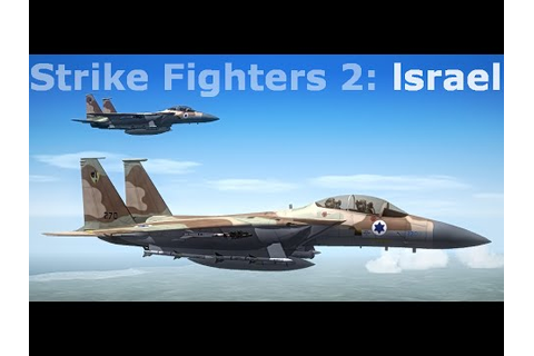Strike Fighters 2 gameplay #1!!! - YouTube