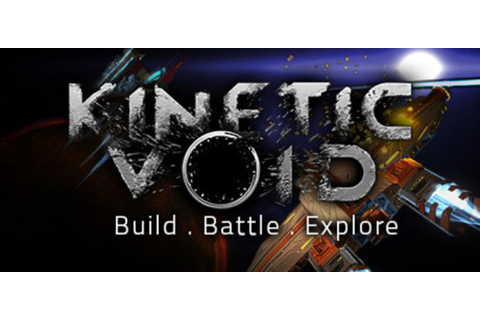 Kinetic Void - Free Full Download | CODEX PC Games
