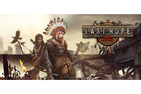 Last Hope - Tower Defense on Steam