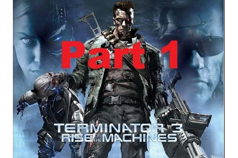 Terminator 3: Rise of The Machines (PS2) - Part 1 - YouTube