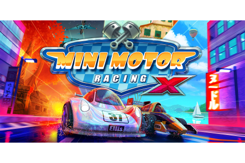 Mini Motor Racing X Review: A Wildly Entertaining Little Racer