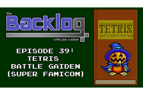 Tetris Battle Gaiden (Super Famicom) - The Backlog with ...