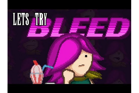 Steam Play - Bleed (Awesome 2D Steam Game) - YouTube