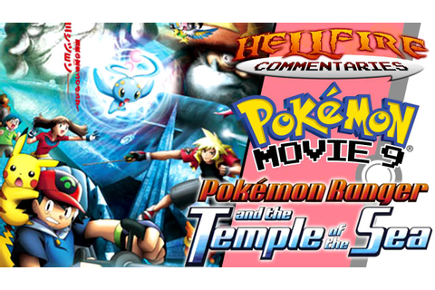 Pokemon Ranger and the Temple of the Sea [Audio commentary ...