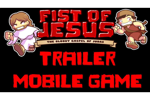 Fist of Jesus - official mobile game trailer free-to-play ...