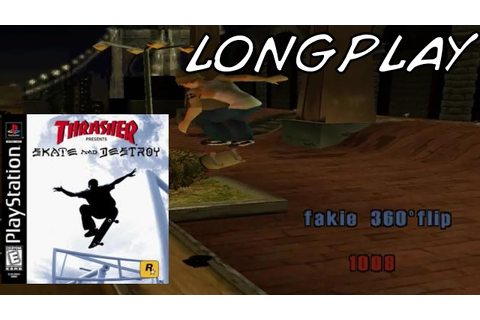 Thrasher Skate And Destroy - Longplay [PS1] - YouTube