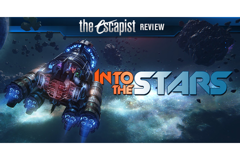 Into the Stars Review | Reviews | The Escapist