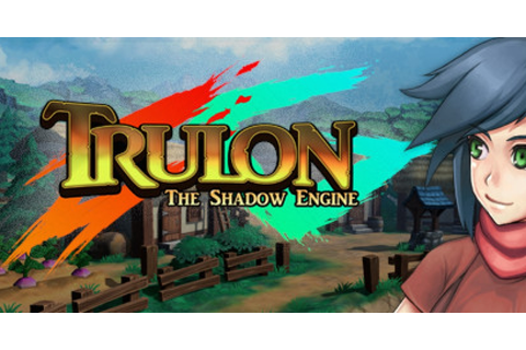 Trulon: The Shadow Engine - Game | GameGrin
