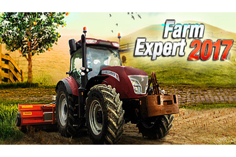 Farm Expert 2017 - FREE DOWNLOAD | CRACKED-GAMES.ORG