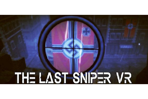 The Last Sniper VR Free Download « IGGGAMES