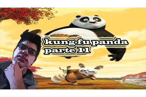 Kung Fu Panda (The Video Game) - Part 11 - YouTube - YouTube