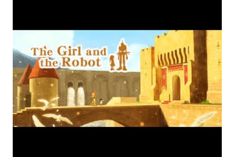 The Girl and the Robot Wii U Pt 1 - YouTube