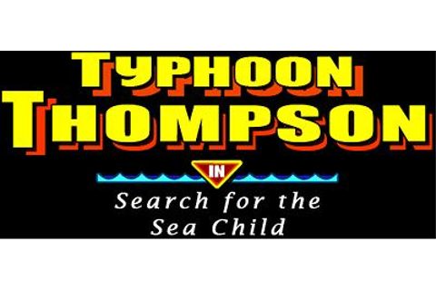 TYPHOON THOMPSON IN SEARCH FOR THE SEA CHILD roms, start ...