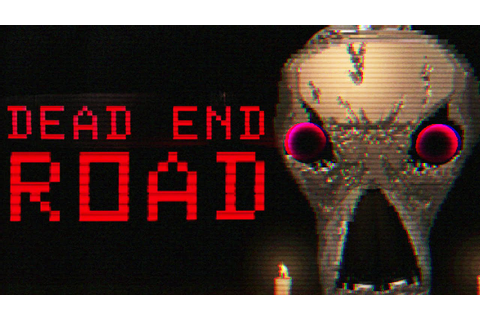 DEAD END ROAD - Creepy, Creative Driving Horror Game - YouTube