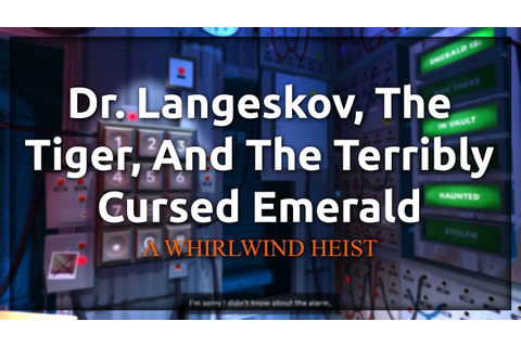 Dr Langeskov, The Tiger, and The Terribly Cursed Emerald ...