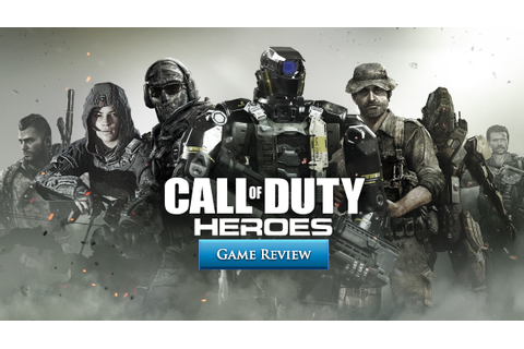 Call of Duty: Heroes Review | MMOHuts
