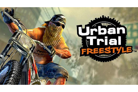 Urban Trial Freestyle 2013! - PC GAMEPLAY FUNNY GAME ...