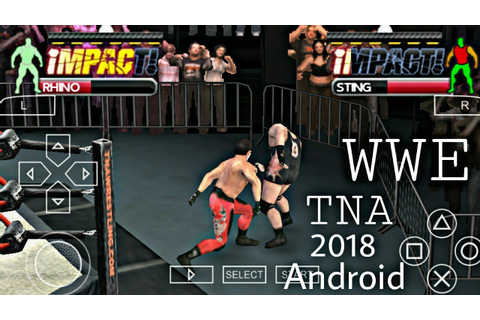 Download WWE TNA Impact Wrestling Game In Android Mobile ...