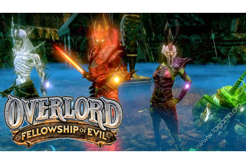 Overlord: Fellowship of Evil - Tai game | Download game ...