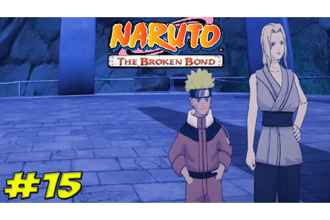 Naruto The Broken Bond Walkthrough Part 15 Konoha ...